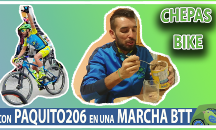 Vídeo 1  Un día con Paquito206 en la Chepas Bike 2019